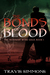 The Bonds of Blood (The Revenant Wyrd Saga, #1)