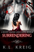 Surrendering (Regent Vampire Lords, #1)