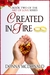 Created In Fire (Art of Love, #2)