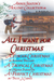 All I Want For Christmas (Annie Seaton's Holiday Collection, #1)