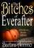 The Bitches of Everafter (Everafter Trilogy #1)