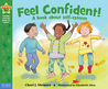 Feel Confident!: A book about self-esteem