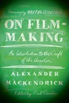 On Filmmaking: An Introduction to the Craft of the Director
