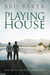 Playing House (Dropping Anchor #3)