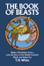 The Book of Beasts: Being a Translation from a Latin Bestiary of the 12th Century