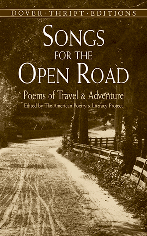 Songs for the Open Road: Poems of Travel and Adventure