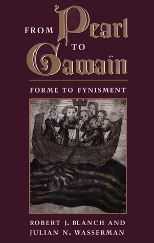 From Pearl to Gawain by Robert J. Blanch