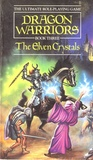 The Elven Crystals (Dragon Warriors RPG #3)