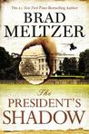 The President's Shadow (Culper Ring, #3)