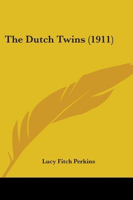 The Dutch Twins by Lucy Fitch Perkins