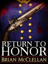 Return to Honor (Powder Mage, #1.5)