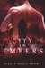 City in Embers by Stacey Marie Brown