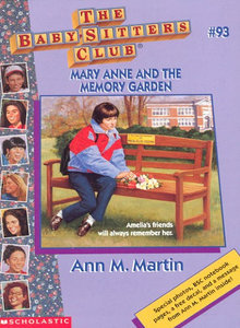 Mary Anne and the Memory Garden (The Baby-Sitters Club, #93)