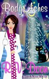 Body Aches (Text-A-Nurse Cozy Mystery Series #2)