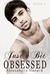 Just a Bit Obsessed (Straight Guys #2)