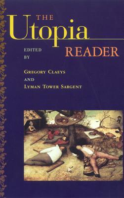 The Utopia Reader by Gregory Claeys