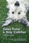 Tales from a Dog ...