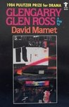 Glengarry Glen Ross: A Play
