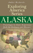 Alaska - Travelogue by State: Experience Both the Ordinary and Obscure