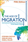 The Age of Migration, Fifth Edition: International Population Movements in the Modern World