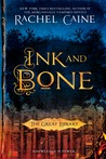Ink and Bone (The Great Library, #1)
