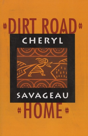 Dirt Road Home by Cheryl Savageau