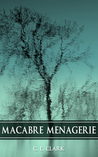 Macabre Menagerie (Horror Short Story Collection)