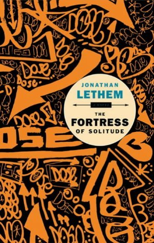 The Fortress of Solitude by Jonathan Lethem