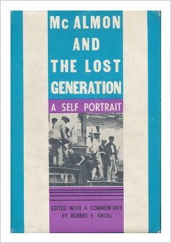 McAlmon and the Lost Generation: A Self-Portrait