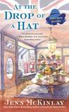 At the Drop of a Hat (A Hat Shop Mystery, #3)