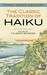The Classic Tradition of Haiku: An Anthology
