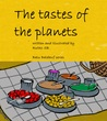 The tastes of the planets - Finding six tastes and flavors of foods (for Preschool, Early & Beginner Readers): Sun's potluck picnic