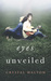 Eyes Unveiled (Unveiled Series, Book 1)