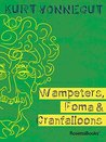 Wampeters, Foma &...