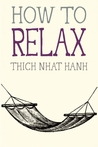 How to Relax (Mindfulness Essentials, #5)