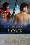 A Spartan Love  (Spartan Love #1) (Apollo's Men #2)