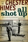All Shot Up: The ...