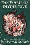 Flame of Divine Love: Daily Readings (Enfolded in Love)