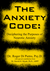 The Anxiety Code: Deciphering the Purposes of Neurotic Anxiety