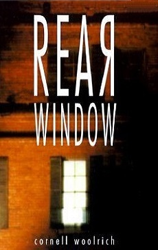 Rear window by cornell woolrich reviews discussion for Window quotes goodreads