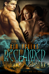Reclaimed (Fire and Ice, #1)