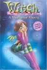 A Weakened Heart (W.I.T.C.H. Chapter Books, #21)