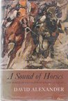 A Sound of Horses The World of Racing From Eclipse To Kelso