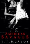 American Savages (Ruthless People, #3)