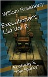 "Executioner's List Vol. 2: Kentucky & ""Ole Sparky"" (Executioners List)"