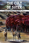 The Cult of Sutek (The Epic of Andrasta and Rondel, #1)