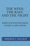 The Wind, the Rain, and the Night by Deborah L. Halliday