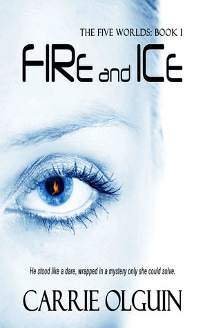 Fire and Ice (Five Worlds Series)