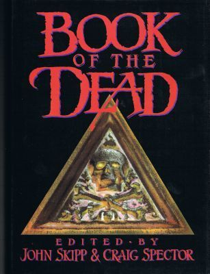 Book of the Dead by John Skipp