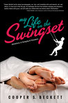 My Life on the Swingset by Cooper S. Beckett